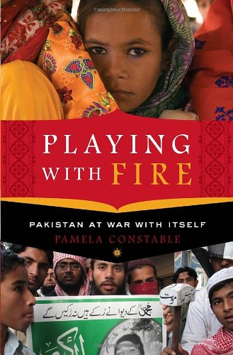 Playing with Fire: Pakistan at War with Itself 9781400069118