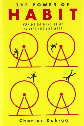 The Power of Habit: Why We Do What We Do in Life and Business 9781400069286