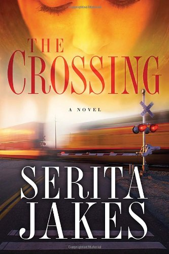The Crossing 9781400073030