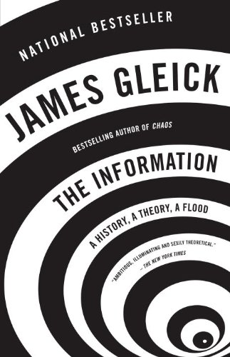 The Information: A History, a Theory, a Flood 9781400096237