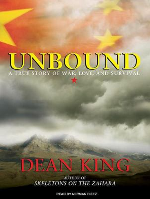 Unbound: A True Story of War, Love, and Survival 9781400114061