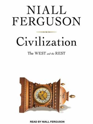 Civilization: The West and the Rest 9781400114993