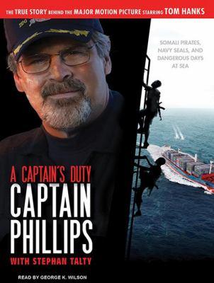 Captain's Duty: Somali Pirates, Navy SEALs, and Dangerous Days at Sea