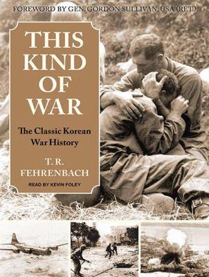 This Kind of War: The Classic Korean War History 9781400118632