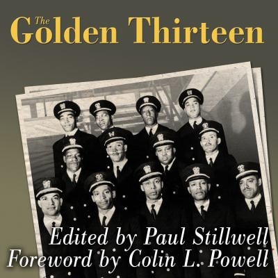 The Golden Thirteen: Recollections of the First Black Naval Officers 9781400119073