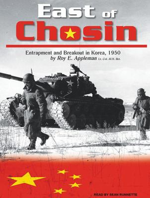 East of Chosin: Entrapment and Breakout in Korea, 1950 9781400119349