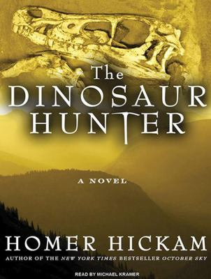 The Dinosaur Hunter 9781400119912