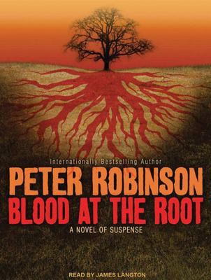 Blood at the Root: A Novel of Suspense 9781400162673