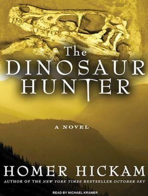 The Dinosaur Hunter 9781400169917