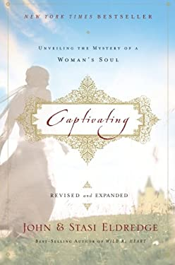 Captivating: Unveiling the Mystery of a Woman's Soul 9781400200382