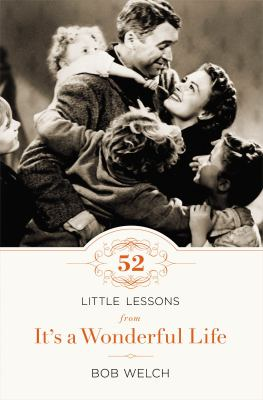 52 Little Lessons from It's a Wonderful Life 9781400203932