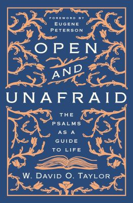 Open and Unafraid: The Psalms as a Guide to Life as book, audiobook or ebook.