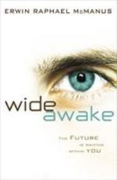 Wide Awake: The Future Is Waiting Within You 11894154