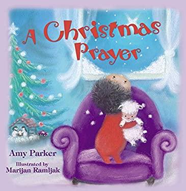A Christmas Prayer 9781400316526