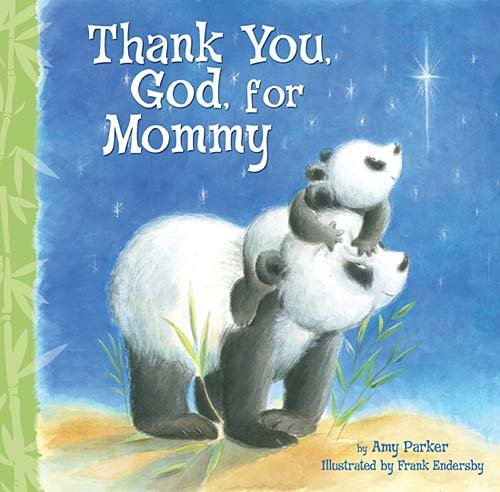 Thank You, God, for Mommy 9781400317073