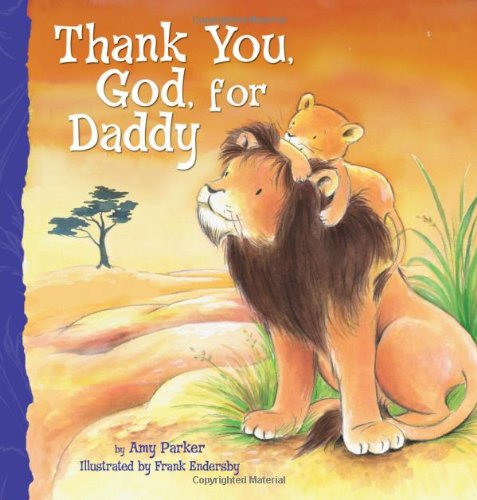 Thank You, God, for Daddy 9781400317080