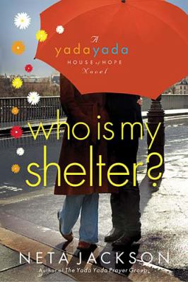 Who Is My Shelter? 9781400317110