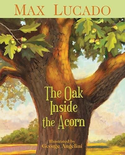 The Oak Inside the Acorn