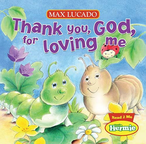 Thank You, God, for Loving Me 9781400318049