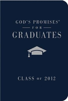 God's Promises for Graduates: Class of 2012
