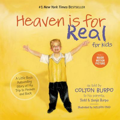 Heaven Is for Real for Kids 9781400318704
