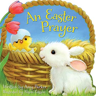 An Easter Prayer 9781400319411