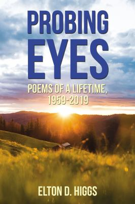 Probing Eyes: Poems of a Lifetime, 1959-2019