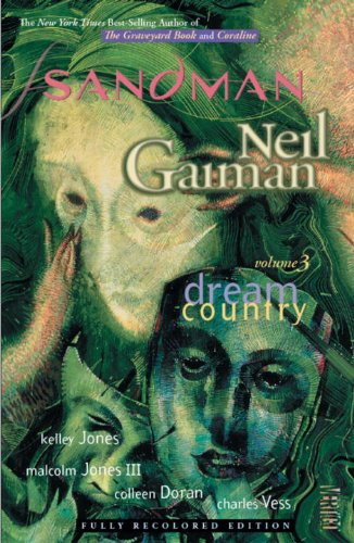 The Sandman Vol. 3: Dream Country (New Edition)