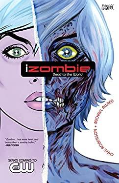 Izombie Vol. 1: Dead to the World 9781401229658