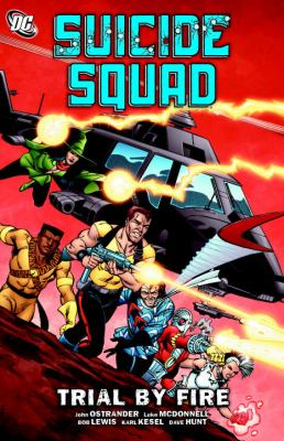 Suicide Squad, Volume 1: Trial by Fire 9781401230050