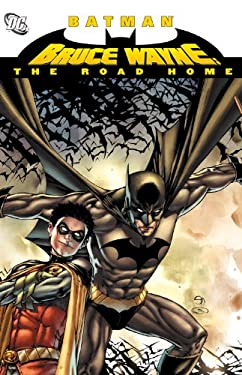 Bruce Wayne: The Road Home 9781401230814