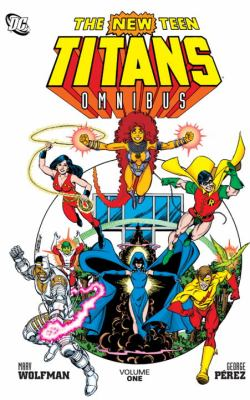 The New Teen Titans Omnibus, Volume One 9781401231088
