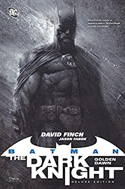 Batman: The Dark Knight Vol. 1: Golden Dawn (Deluxe Edition) 9781401232153