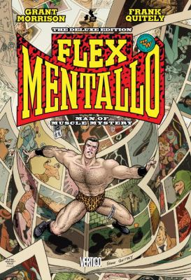 Flex Mentallo: Man of Muscle Mystery Deluxe 9781401232214