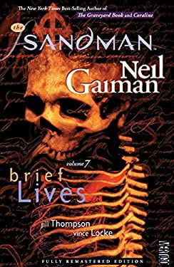 The Sandman, Volume 7: Brief Lives 9781401232634