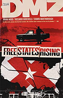 DMZ Vol. 11: Free States Rising 9781401233891