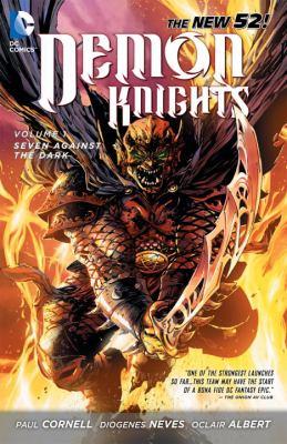 Demon Knights, Volume 1: Seven Against the Dark 9781401234720