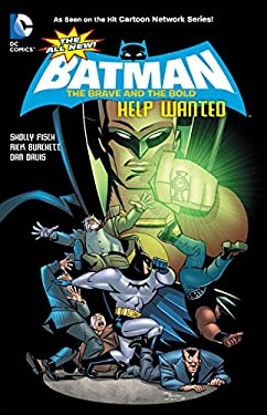 The All-New Batman: The Brave and the Bold Vol. 2: Help Wanted 9781401235246