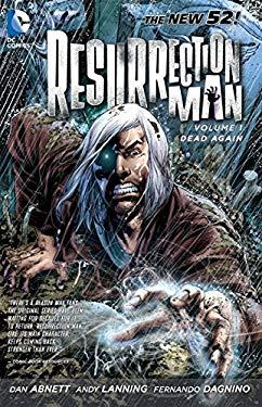 Resurrection Man Vol. 1: Dead Again (the New 52) 9781401235291