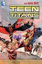 Teen Titans Vol. 1: It's Our Right to Fight (the New 52) 18039345