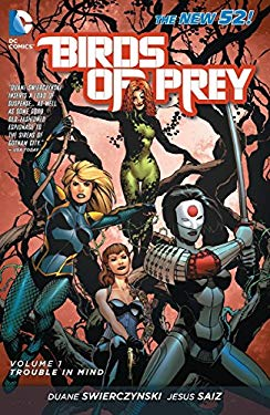 Birds of Prey Vol. 1: Trouble in Mind (the New 52) 9781401236991