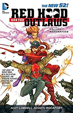 Red Hood and the Outlaws Vol. 1: Redemption (the New 52) 9781401237127