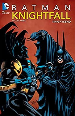 Batman: Knightfall Vol. 3: Knightsend 9781401237219