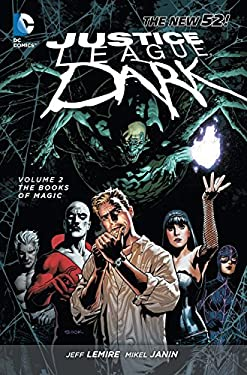 Justice League Dark Volume 2: The Books of Magic (The New 52)