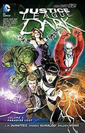 Justice League Dark Vol. 5: Paradise Lost (The New 52) (Justice League of America: the New 52!) 22428216