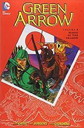 Green Arrow Vol. 4: Blood of the Dragon (Green Arrow (DC Comics Paperback)) 23790682