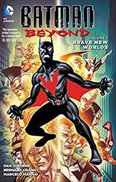 Batman Beyond Vol. 1: Brave New Worlds 23355789