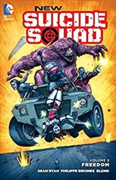 New Suicide Squad Vol. 3: Freedom 23466139