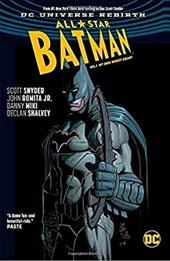 All Star Batman Vol. 1: My Own Worst Enemy (Rebirth) (Batman - All Star Batman (Rebirth)) 23784756