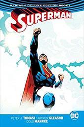 Superman: The Rebirth Deluxe Edition Book 1 (Rebirth) (Superman Rebirth) 23832019